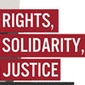 Rights, Solidarity, Justice