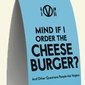 Mind If I Order the Cheeseburger? Professor Sherry Colb Tackles the Questions People Ask Vegans