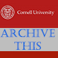 Cornell Gets Archived - Twice a Year